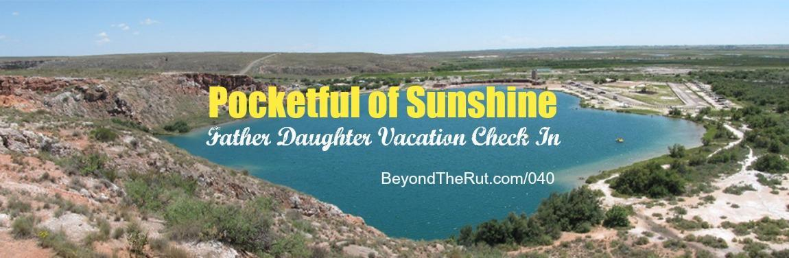 Pocketful of Sunshine Father Daughter Vacation Check-In BtR 040