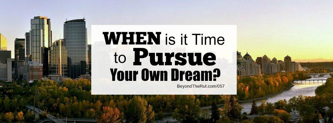 When is it Time to Pursue Your Own Dream? Rina Chong – BtR 057