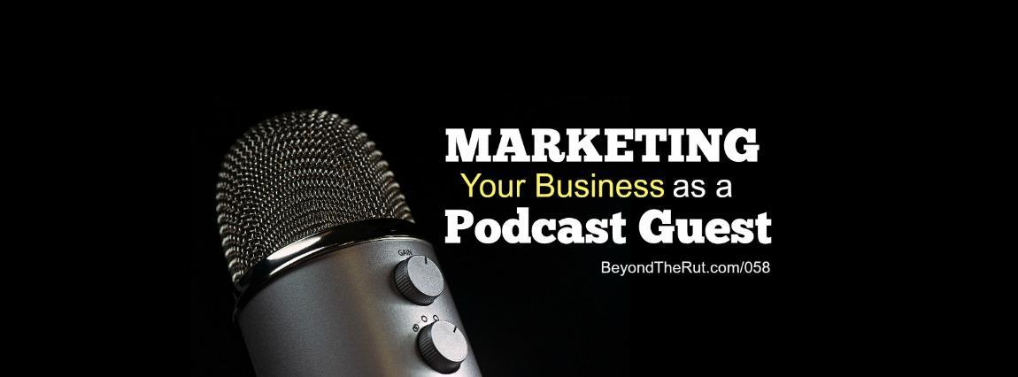 Tom Schwab Podcast Guest Marketing BtR 058