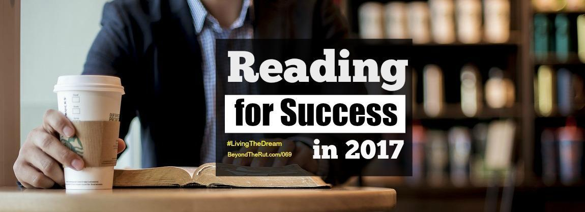 Reading for Success in 2017 – Happy New Year! BtR 069
