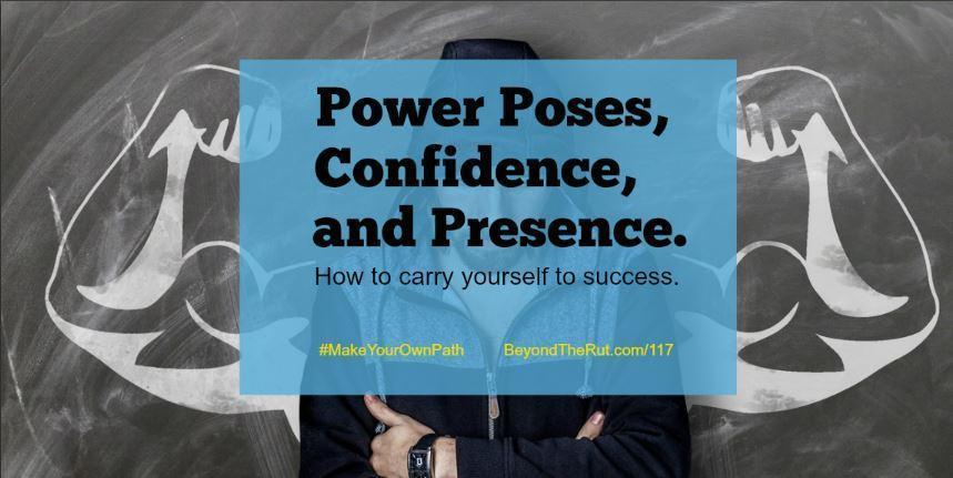 Power Poses, Confidence, and Presence – BtR 117