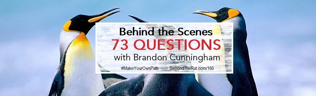 Behind the Scenes 73 Vogue-Style Questions with Brandon Cunningham – BtR 166