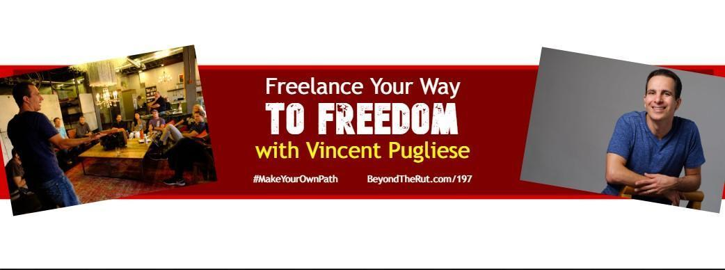 freelance your way to freedom